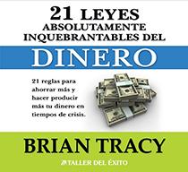 21 leyes absolutamente inquebrantables del dinero