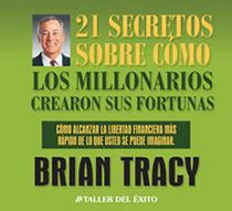 21 secretos sobre cómo los millonarios alcanzaron sus fortunas