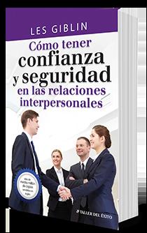Cómo tener confianza y seguridad en las relaciones interpersonales